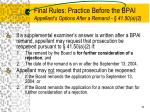 final rules practice before the bpai appellant s options after a remand 41 50 a 2
