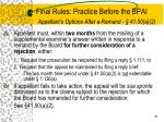final rules practice before the bpai appellant s options after a remand 41 50 a 21