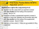 final rules practice before the bpai reply brief 41 41