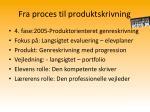 fra proces til produktskrivning3