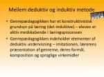 mellem deduktiv og induktiv metode