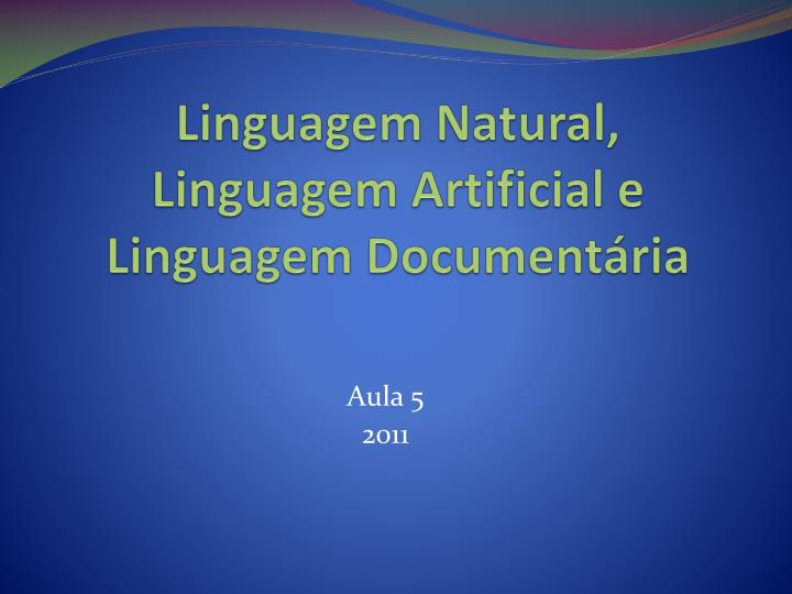 linguagem natural linguagem artificial e linguagem document ria n.