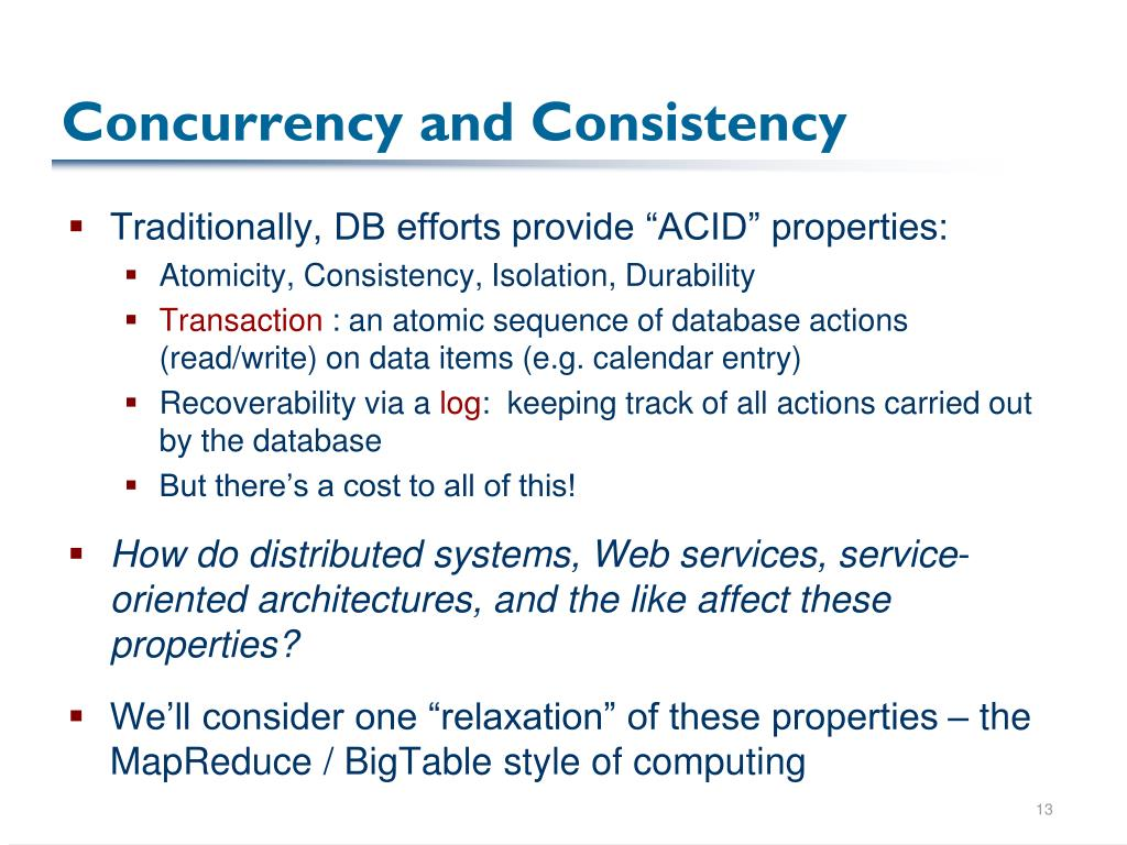 Concurrency and Consistency