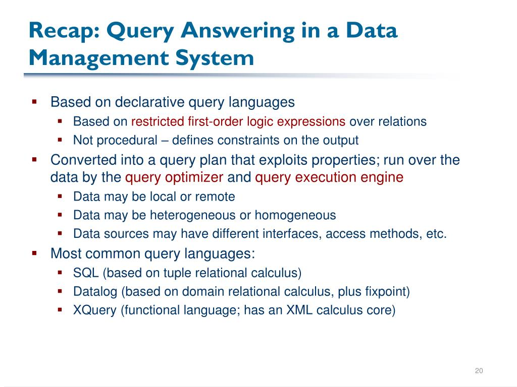 Recap: Query Answering in a Data Management System