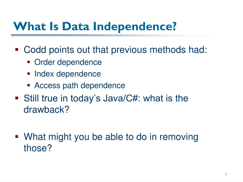 What Is Data Independence?