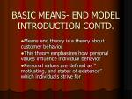 basic means end model introduction contd