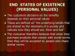 end states of existence personal values