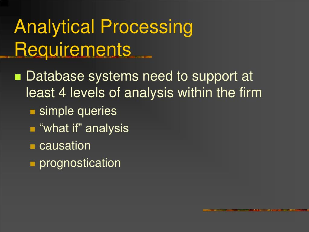 Analytical Processing Requirements
