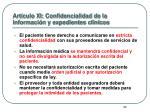 art culo xi confidencialidad de la informaci n y expedientes clinicos