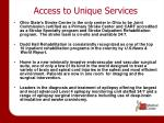 access to unique services1