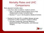 mortality rates and uhc comparisons