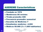 asereme caracter sticas