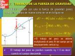 5 7 trabajo de la fuerza de gravedad