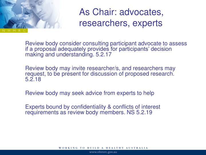As Chair: advocates, researchers, experts