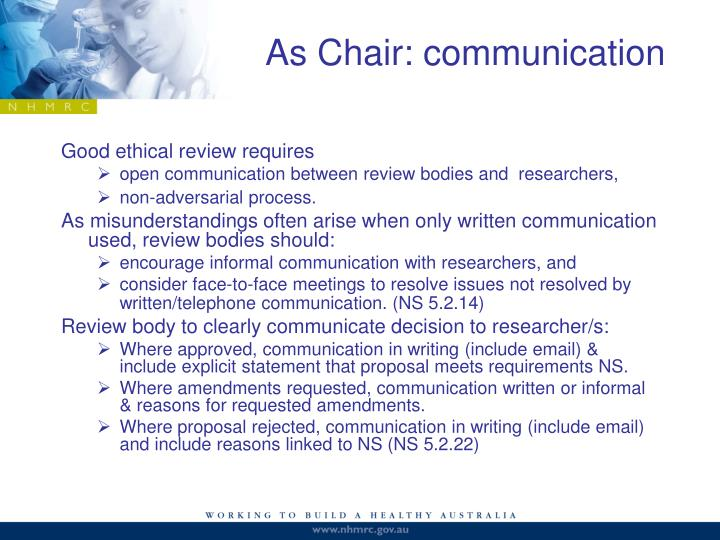 As Chair: communication