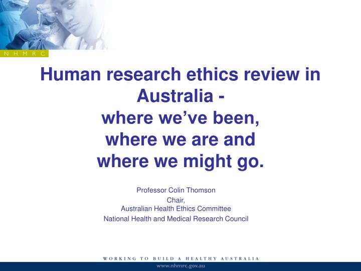 Human research ethics review in Australia -