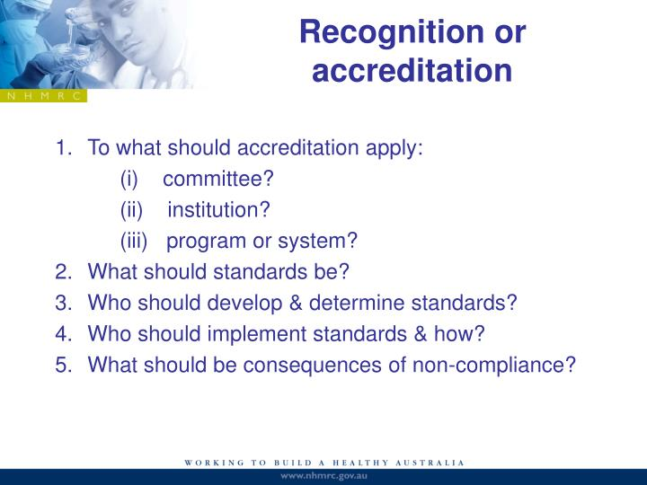 Recognition or accreditation