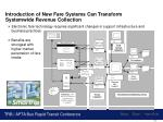 introduction of new fare systems can transform systemwide revenue collection