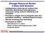 storage resource broker a data grid solution