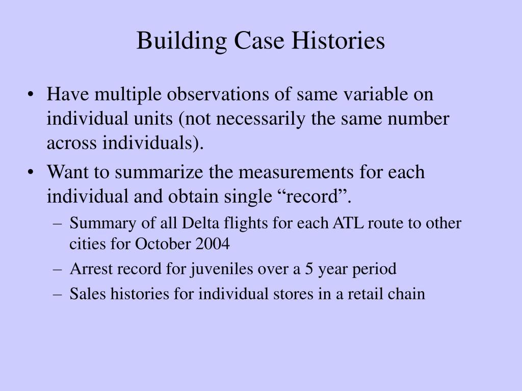 Building Case Histories