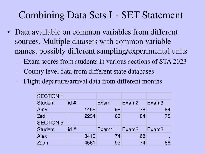 Combining data sets i set statement