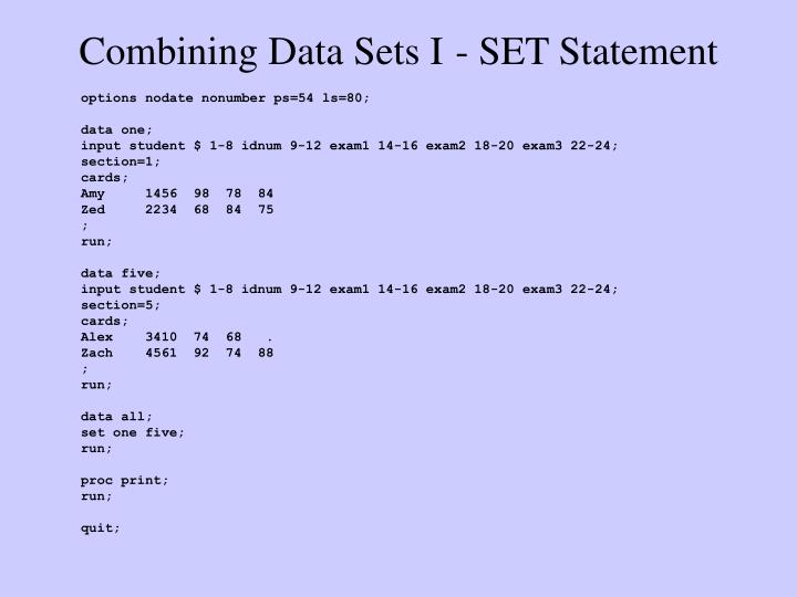 Combining data sets i set statement3