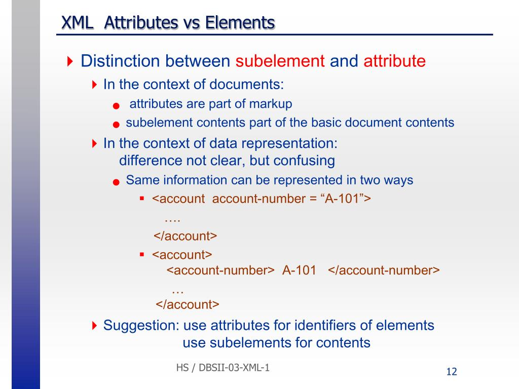 XML  Attributes vs Elements