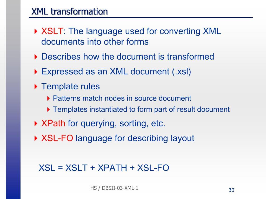 XML transformation