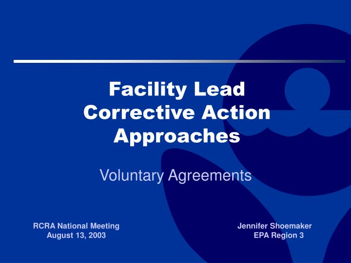 facility lead corrective action approaches n.