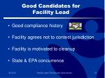 good candidates for facility lead