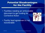 potential disadvantages for the facility