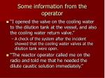 some information from the operator