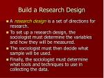 build a research design