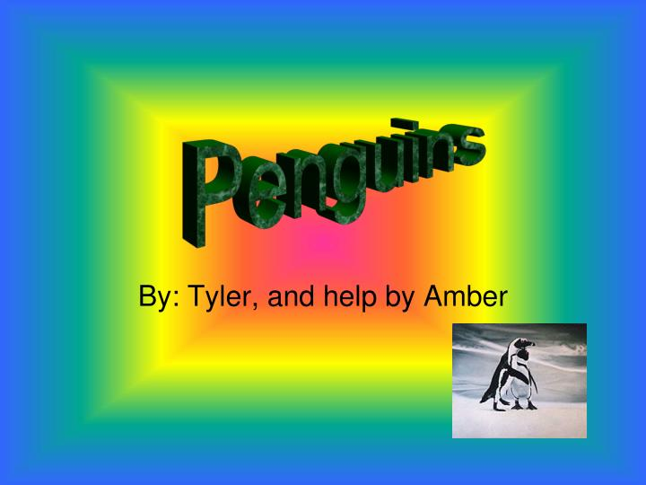By tyler and help by amber