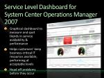 service level dashboard for system center operations manager 2007
