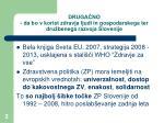 druga no da bo v korist zdravja ljudi in gospodarskega ter dru benega razvoja slovenije
