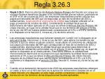 regla 3 26 3