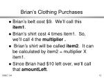 brian s clothing purchases