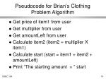 pseudocode for brian s clothing problem algorithm