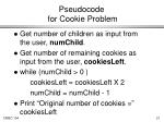 pseudocode for cookie problem