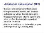 arquitetura subsumption mit
