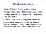 controle h brido