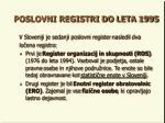 poslovni registri do leta 1995