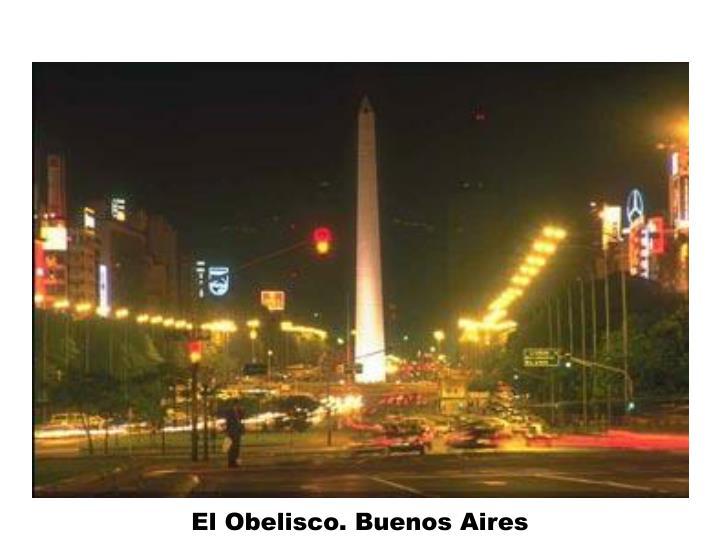 El Obelisco. Buenos Aires