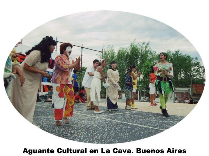 Aguante Cultural en La Cava. Buenos Aires