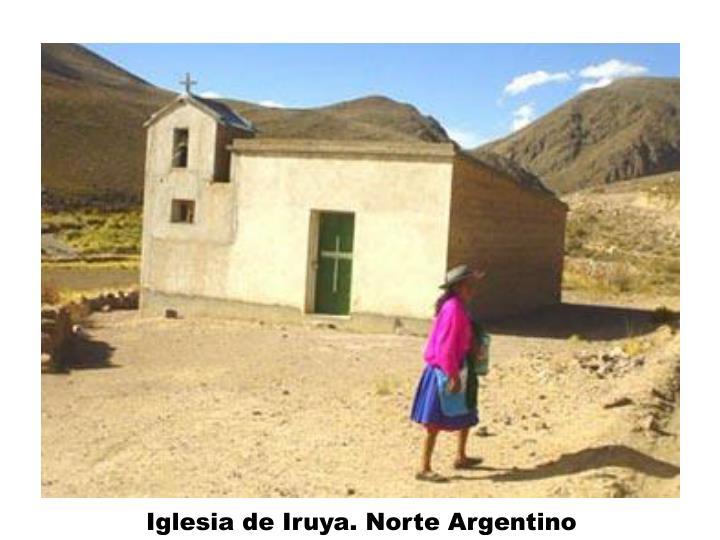 Iglesia de Iruya. Norte Argentino