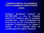 comisi n especial de congreso para la asamblea constituyente cecac