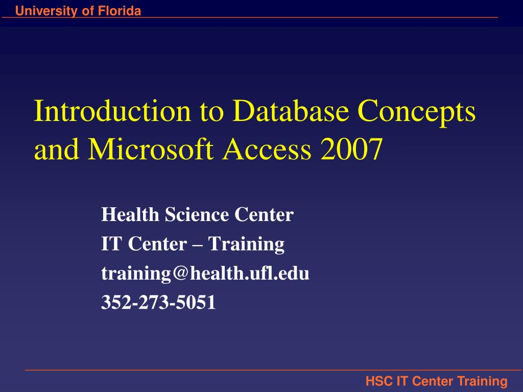 introduction to database concepts and microsoft access 2007 l.