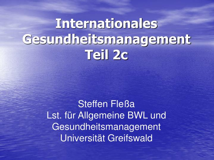 internationales gesundheitsmanagement teil 2c n.
