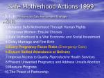 safe motherhood actions 1999